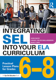 Integrating SEL into Your ELA Curriculum - 1st Edition book cover
