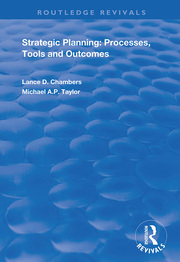 Strategic Planning: Processes, Tools and Outcomes - 1st Edition book cover