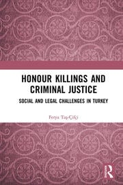 Honour Killings and Criminal Justice -  1st Edition book cover