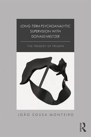 Long-Term Psychoanalytic Supervision with Donald Meltzer - 1st Edition book cover