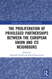 The Proliferation of Privileged Partnerships between the European Union and its Neighbours