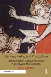 Gender, Piety, and Production in Fourteenth-Century English Apocalypse Manuscripts - 1st Edition book cover