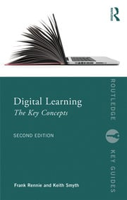 Digital Learning: The Key Concepts - 2nd Edition book cover