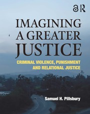 Imagining a Greater Justice - 1st Edition book cover