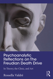 Psychoanalytic Reflections on The Freudian Death Drive - 1st Edition book cover
