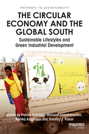 The Circular Economy and the Global South: Sustainable Lifestyles and Green Industrial Development