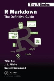 R Markdown : The Definitive Guide - 1st Edition book cover