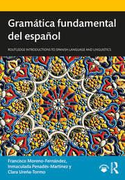 Gramática fundamental del español - 1st Edition book cover