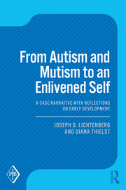 From Autism and Mutism to an Enlivened Self - 1st Edition book cover