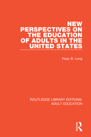 New Perspectives on the Education of Adults in the United States - 1st Edition book cover