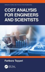 Cost Analysis for Engineers and Scientists - 1st Edition book cover