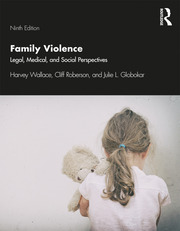 Family Violence : Legal, Medical, and Social Perspectives - 9th Edition book cover