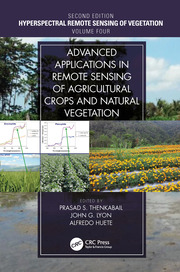 Advanced Applications in Remote Sensing of Agricultural Crops and Natural Vegetation - 2nd Edition book cover