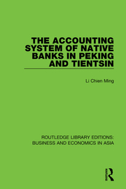 The Accounting System of Native Banks in Peking and Tientsin
