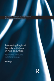 Reinventing Regional Security Institutions in Asia and Africa - 1st Edition book cover