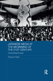Japanese Media at the Beginning of the 21st Century - 1st Edition book cover