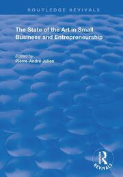 The State of the Art in Small Business and Entrepreneurship -  1st Edition book cover