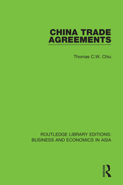 China Trade Agreements: Second Edition, Revised