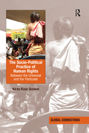 The Socio-Political Practice of Human Rights - 1st Edition book cover