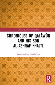 Chronicles of Qalāwūn and his son al-Ashraf Khalīl -  1st Edition book cover