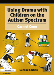 Using Drama with Children on the Autism Spectrum - 2nd Edition book cover