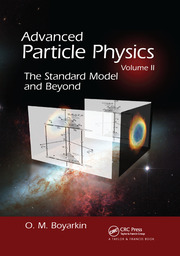 Advanced Particle Physics Volume II - 1st Edition book cover