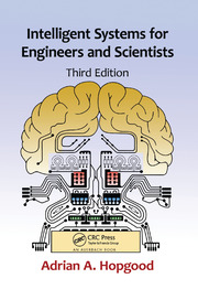 Intelligent Systems for Engineers and Scientists - 3rd Edition book cover