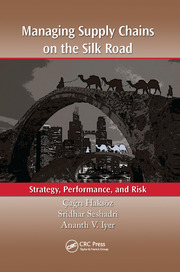 Managing Supply Chains on the Silk Road - 1st Edition book cover
