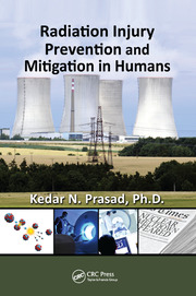 Radiation Injury Prevention and Mitigation in Humans - 1st Edition book cover