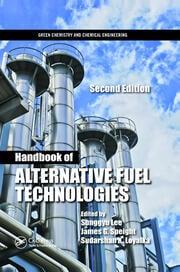 Handbook of Alternative Fuel Technologies - 2nd Edition book cover