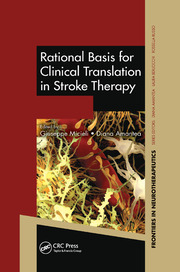 Rational Basis for Clinical Translation in Stroke Therapy - 1st Edition book cover