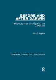 Before and After Darwin: Origins, Species, Cosmogonies, and Ontologies