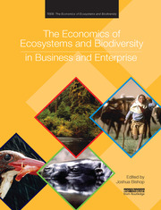 The Economics of Ecosystems and Biodiversity in Business and Enterprise - 1st Edition book cover
