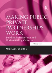 Making Public Private Partnerships Work - 1st Edition book cover