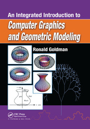 An Integrated Introduction to Computer Graphics and Geometric Modeling - 1st Edition book cover