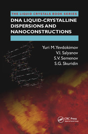 DNA Liquid-Crystalline Dispersions and Nanoconstructions - 1st Edition book cover