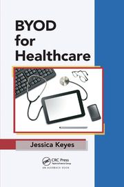 BYOD for Healthcare - 1st Edition book cover