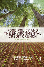 Food Policy and the Environmental Credit Crunch - 1st Edition book cover