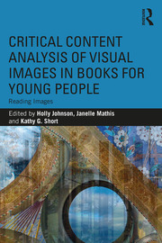 Critical Content Analysis of Visual Images in Books for Young People - 1st Edition book cover