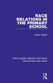 Race Relations in the Primary School - 1st Edition book cover