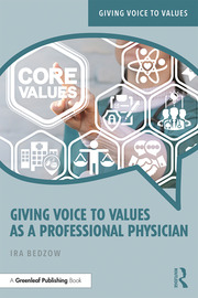 Giving Voice to Values as a Professional Physician - 1st Edition book cover