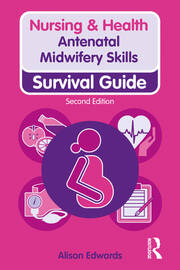 Antenatal Midwifery Skills: Survival Guide