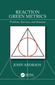 Reaction Green Metrics: Problems, Exercises, and Solutions