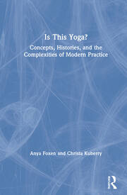 Is This Yoga? - 1st Edition book cover