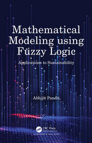 Mathematical Modeling using Fuzzy Logic - 1st Edition book cover