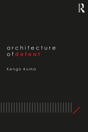 Architecture of Defeat - 1st Edition book cover