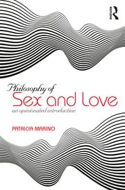 Philosophy of Sex and Love - 1st Edition book cover
