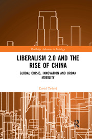 Liberalism 2.0 and the Rise of China - 1st Edition book cover