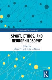 Sport, Ethics, and Neurophilosophy