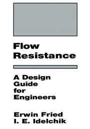 Flow Resistance: A Design Guide for Engineers - 1st Edition book cover